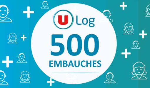 Actualité U Log recrutement 500 embauches en CDI
